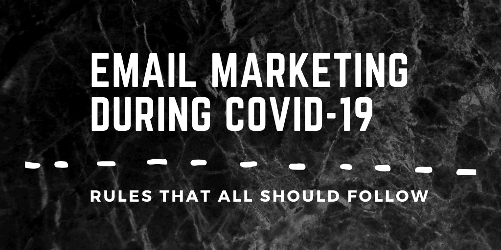 Email Marketing during COVID-19