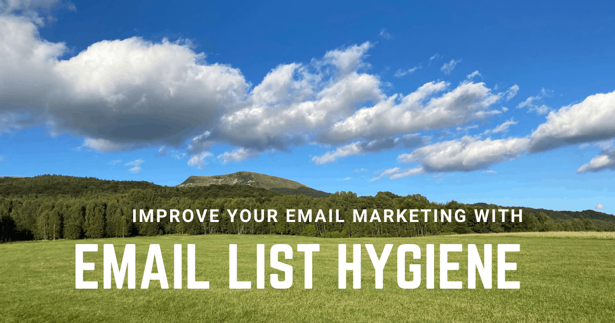 Improve your email marketing with email list hygiene