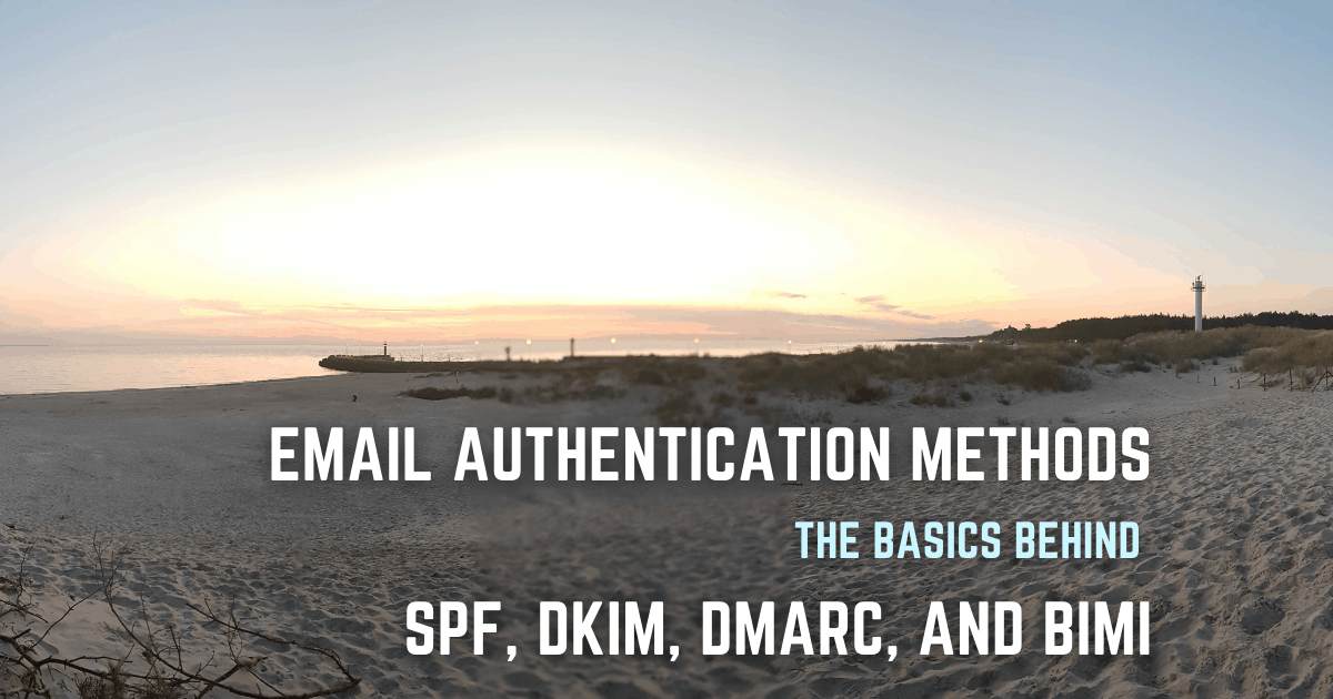 Email authenticatie methoden - de basis achter SPF, DKIM, DMARC, en BIMI